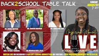 S2, Ep1, KCK INSPIRING MOMENTS WITH KAYLIN: BACK TO SCHOOL TABLE TALK (8/8/2021)
