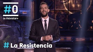 LA RESISTENCIA - Hijoputa sube los monólogo | #LaResistencia 04.07.2018