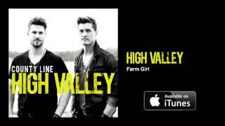 High Valley - Farm Girl (Official Audio Video) YouTube Videos