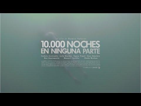 Trailer do filme 10.000 Noches en Ninguna Parte
