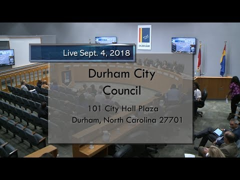 Durham City Council Sept 4, 2018