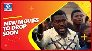 Quick Round Up Of  Nollywood Movies Expected To Drop Soon