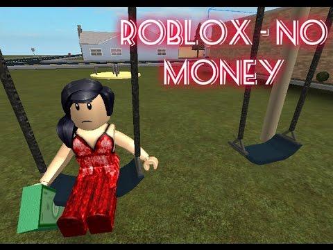 ROBLOX - No money