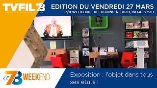 """Le 7/8 Weekend – Exposition """"Fais-le toi même !"""""""