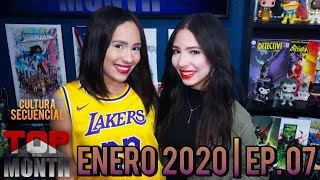 Enero 2020 | Top of the Month Ep. 07