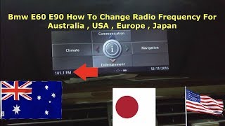 Bmw E60 How To Change Radio Frequency & Region For Australia , Europe , Japan , USA On I Drive & CIC