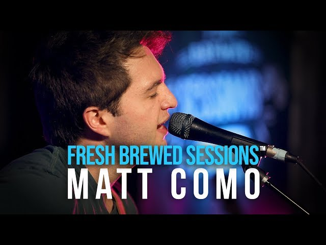 Fresh Brewed Sessions | Matt Como | First Time