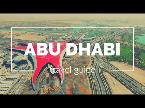ABU DHABI Travel guide, 5 best place in abu dhabi that you must visit !!
