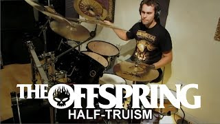 Daniel Blume - THE OFFSPRING - Half Truism - Drum Cover