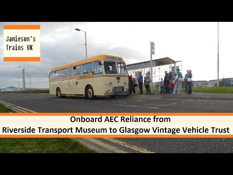Onboard AEC Reliance from Riverside Transport Museum to Glas