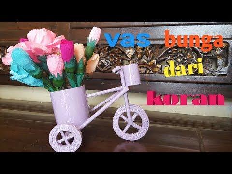 cara membuat vas bunga sepeda dari koran