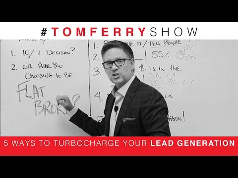 5 Ways to TurboCharge Your Lead Generation   #TomFerryShow Episode 38