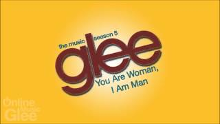 You Are Woman, I Am Man - Glee [FULL HD STUDIO]