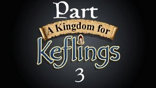 A Kingdom For Keflings Playthrough Part 3