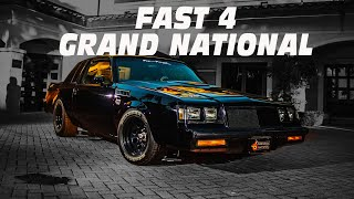 FAST 4 BUICK GRAND NATIONAL