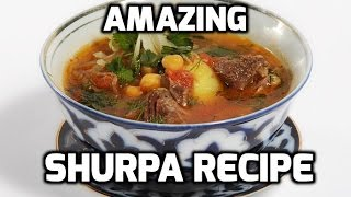 Shurpa - Central Asian Lamb/Beef and Vegetables Soup Recipe (Shorpa, Shurva, Shorpo, Shoorba, etc)