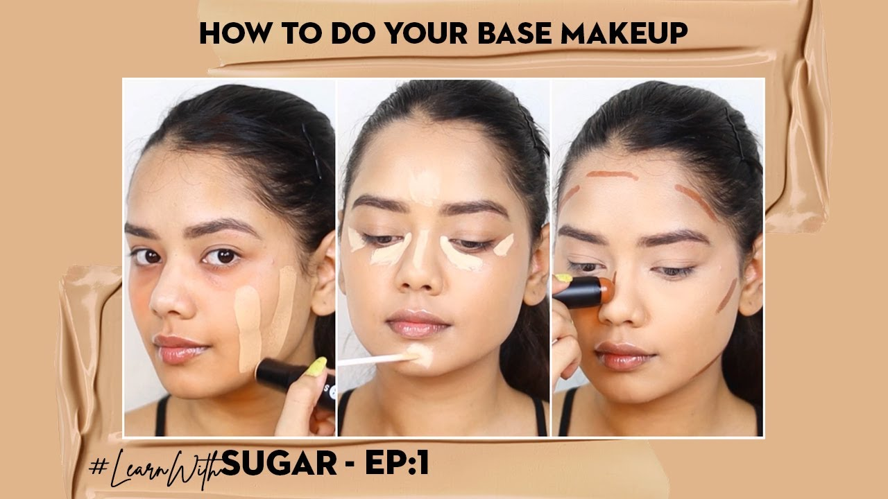How To Do Your Base Makeup | SUGAR Cosmetics | #LearnWithSUGAR - Episode: 1