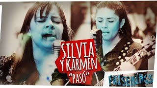 Faisenings: Silvia y Karmen -  Pasó (Acústico)