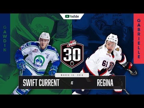 WHL IN 30 || Swift Current Broncos vs Regina Pats – March 16, 2018