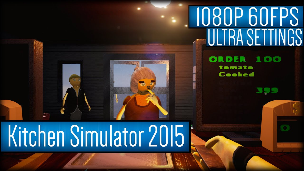 Attrayant Kitchen Simulator 2015 Gameplay PC HD [1080p 60FPS]