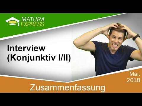 Zusammenfassung Interview Konjunktiv Iii Zentralmatura Deutsch