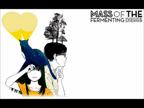 Mass of the Fermenting Dregs - たんたんたん [Shoegaze][Japanese]