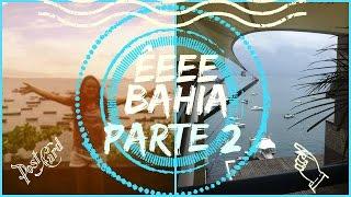 Vlog:Férias na Bahia parte 2