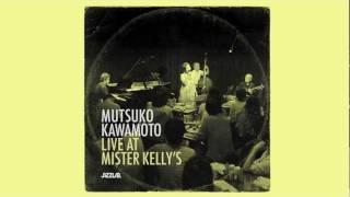 Mutsuko Kawamoto Live at Mister Kelly