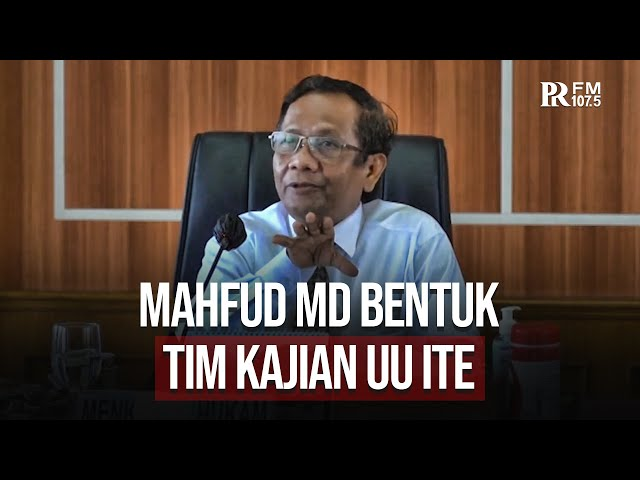 Menko Polhukam Mahfud MD Bentuk Tim Kajian UU ITE