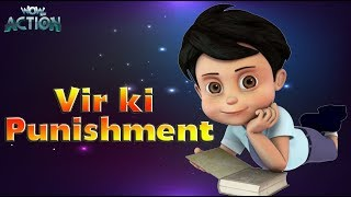 Hindi Cartoons for kids | Vir: The Robot Boy | Vir Ki Punishment | WowKidz Action