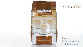 Lavazza Crema e Aroma 1000g Bohnen(http://www.kaffeesolo.de/lavazza-crema-e-aroma-1000g-bohnen-p-107.html., 2014-07-15T08:05:08.000Z)
