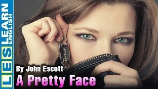 Learn English Through Story ☆ Subtitles ☂ A Pretty Face ( level 1 )