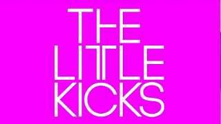 The Little Kicks - Loosen Up (A JD Twitch Optimo Mix)