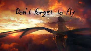 Don't forget to fly   Beautiful Chillstep Mix