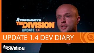 Tom Clancy's The Division Trailer - 1.4 Update & Patch Notes
