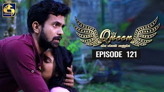 Queen Episode 121 || ''ක්වීන්'' ||  23rd January 2020 Thumbnail