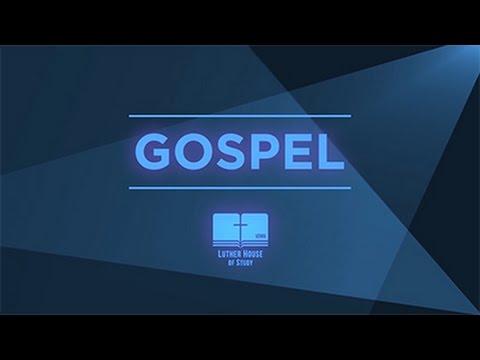 Lutheran Vocabulary: Gospel