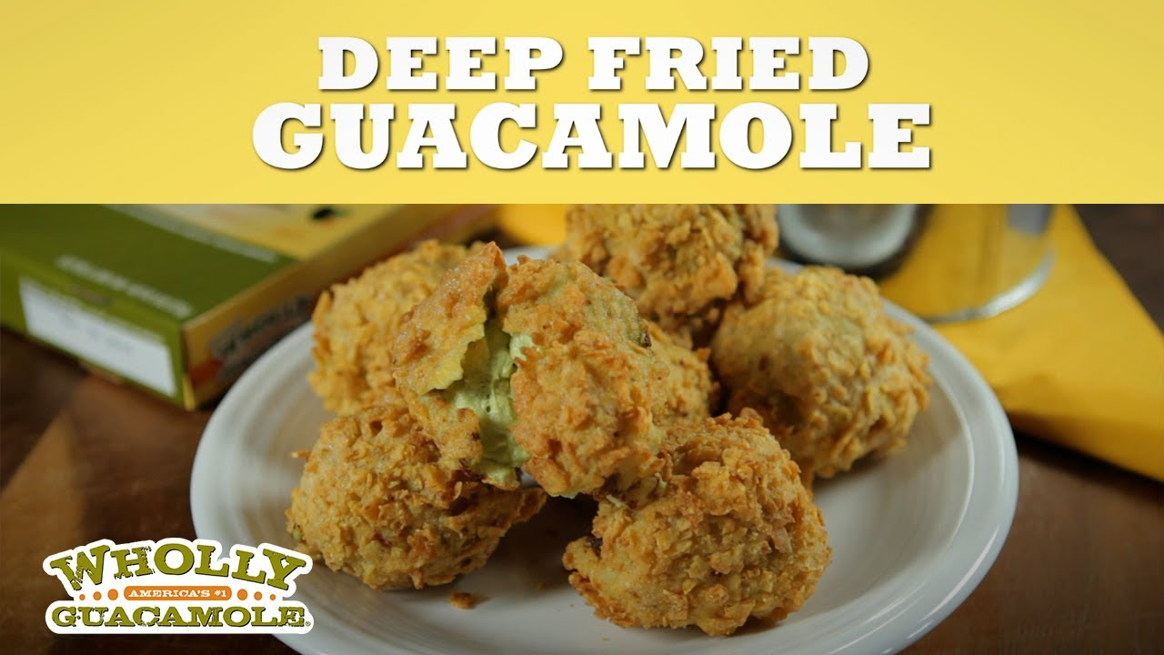 Deep Fried Guacamole Recipe | Wholly Guacamole - YouTube