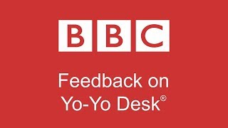 Feedback on YO-YO DESK® by BBC TV- The best standing desk of 2018