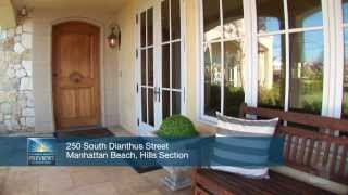 250 S. Dianthus Street Manhattan Beach CA 90266
