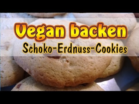 rezept vegane schoko erdnussbutter cookies kekse selber machen vegan backen youtube. Black Bedroom Furniture Sets. Home Design Ideas