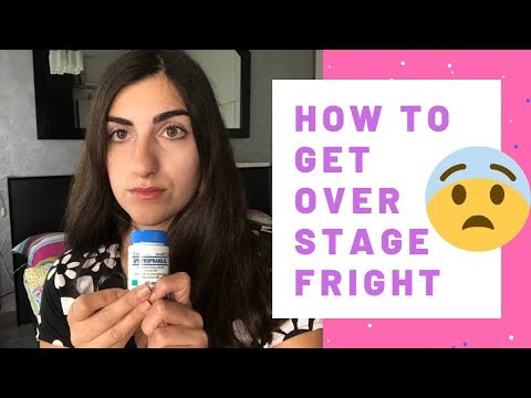 How To Get Over Stage Fright- My Experience With Propranolol   Anxiety