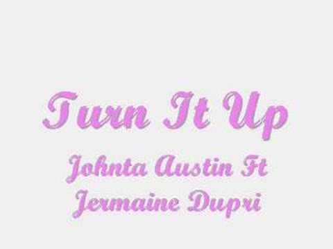 Johnta Austin Ft Jermaine Dupri Turn It Up