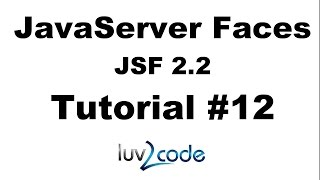 JSF Tutorial #12 - Java Server Faces Tutorial (JSF 2.2) - JSF Forms and Managed Beans