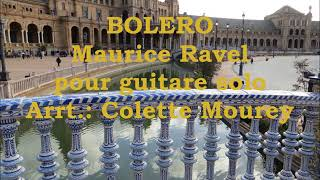 BOLERO Ravel Solo Guitar - Arrt.: Colette Mourey