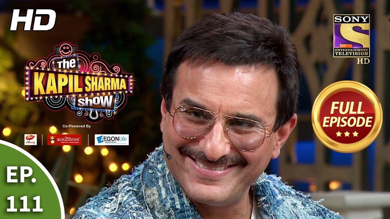 Download The Kapil Sharma Show Season 2 - Fun Time With Saif - Ep 111 - Full Episode - 1st February, 2020