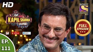 The Kapil Sharma Show Season 2 - Fun Time With Saif - Ep 111 - Full Episode - 1st February, 2020