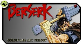 Berserk : Trilogia A Era De Ouro - Review | Análise | Crítica do Anime