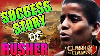 The Success Story of Rusher in Clash of Clans 🔥 (Hindi)