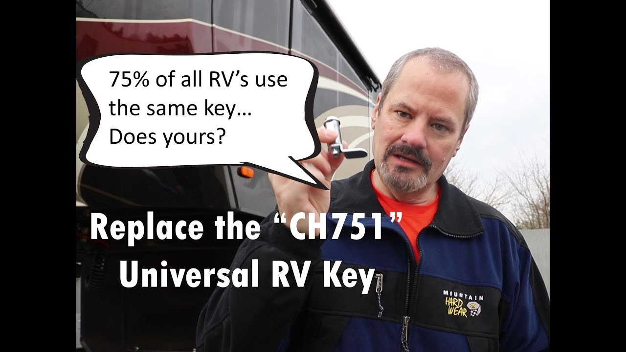 Shared Key & Lock in RV's - CH751 Lock Replacement